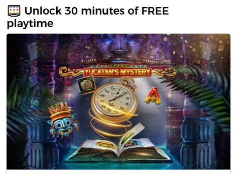 30 minutes of Freespins for Yucatan's Mystery