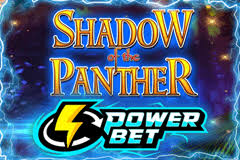 """Shadow of the Panther with """"Power Bet"""""""