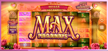 Max Megaways Feature in Queen of Wonderland Megaways